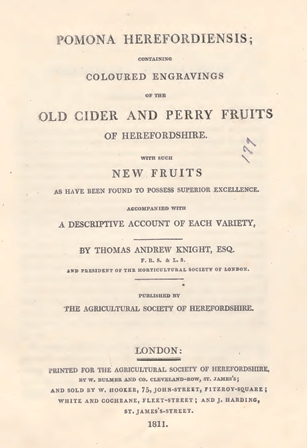 Pomona Herefordiensis : containing coloured engravings of the old cider and perry fruits of Herefordshire : with such new fruits as have been found to possess superior excellence : accompanied with a descriptive account of each variety